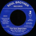 Soul Searchers – Blow Your Whistle / Ashley's Rocachclip