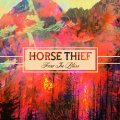 Horse Thief – Fear In Bliss (LP+CD)