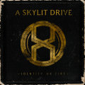A Skylit Drive – Identity On Fire