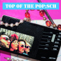 POP:SCH – Top Of The POP:SCH