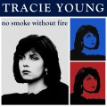 Tracie Young – No Smoke Without Fire (Expanded Edition)