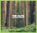 The Glitz – Selected Remixes