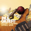 Paul Gilbert – Stone Pushing Uphill Man (180 Gr. Limited Edition)