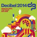 Various – Decibel 2014