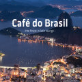 Various – Cafe Do Brasil – The Finest In Latin Lounge