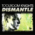 Various – Toolroom Knights: Mixed By Dismantle