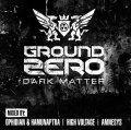 Various – Ground Zero 2014 – Dark Matter