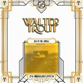 Walter Trout – Life In The Jungle – (25th Anniversary Series) LP6