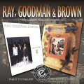 Ray, Goodman & Brown – Take It To The Limit/Mood For Lovin'