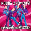Party Animals – Greatest Hits & Underground Anthems