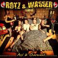 Rotz & Wasser – Assi & Charmant (Ltd. Digipak)