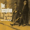 The Exception – The Eagle Flies On Friday – Compl. Record. 1967-69