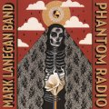 "Mark Lanegan Band – Phantom Radio + EP ""No Bells On Sunday"""