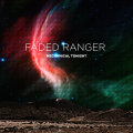 Faded Ranger – Mechanical Tonight (LP+MP3)