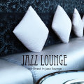 Various – Jazz Lounge – The Finest In Jazz Lounge