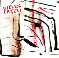 Useles Eaters – Desperate Living