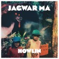 Jagwar Ma – Howlin (2LP+MP3)
