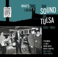 Various – What's This I Hear? The Sound Of Tulsa 1957-1961