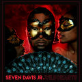 Seven Davis Jr. – Wild Hearts