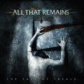 All That Remains – The Fall Of Ideals