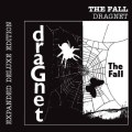 The Fall – Dragnet (LP+CD,180g)