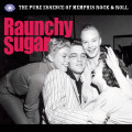 Various – Raunchy Sugar (Pure Essence Of Memphis Rock'n'R.)