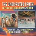 The Undisputed Truth – Method To The Madness / Smokin' (Deluxe 2CD Ed.)