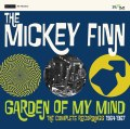 The Mickey Finn – Garden Of My Mind-The Complete Recordings 1964 -67