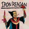 Iron Reagan – Crossover Ministry (Colored Vinyl LP LTD+MP3)