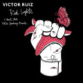 Victor Ruiz – Red Lights & Nevermind