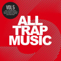 Various – All Trap Music Vol.5 (2CD+MP3)