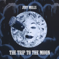 Jeff Mills – A Trip To The Moon