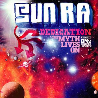 A Sun Ra Dedication