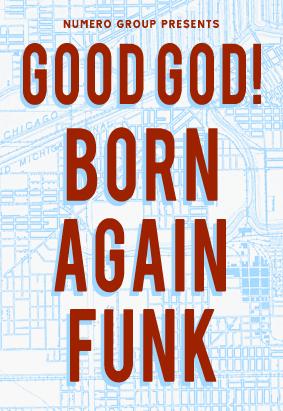 Good God! Born Again Funk