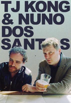 TJ Kong & Nuno Dos Santos