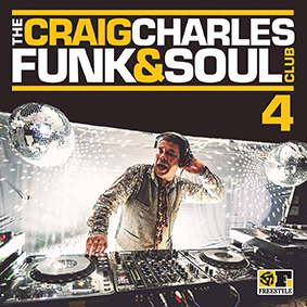 It's time for the Craig Charles Funk & Soul Club Volume 4