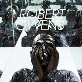 """Robert Owens teamed up with four respected producers to make """"Art"""" …"""