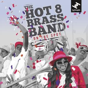 Auf Tru Thoughts erscheint das mittlerweile fünfte Album der aus New Orleans stammenden Hot 8 Brass Band