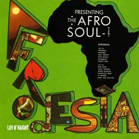 Afrodesia – The Afro Soul-Tet (Luv N' Haight)