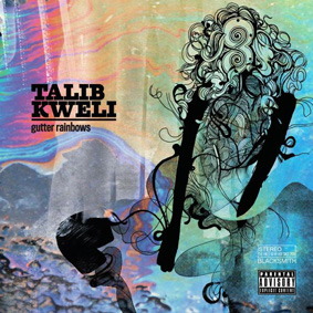 "Talib Kweli is readying his next solo project entitled ""Gutter Rainbows"" …"