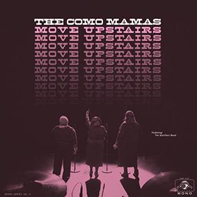 """The Como Mamas veröffentlichen ihr neues Gospel-Album """"Move Upstairs"""" auf Daptone Records"""