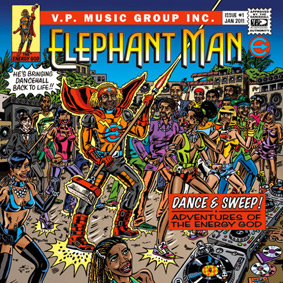 """Elephant Man finally drops """"Dance & Sweep! – Adventures Of The Energy God"""" for real …"""