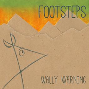 """Der Weltmusik-Künstler Wally Warning veröffentlicht sein brandneues Album """"Footsteps"""""""