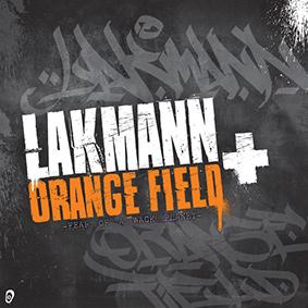 Rap-Veteran Lakmann flowt unnachahmlich und ohne Zeitgeist-Anbiederung auf die Beats von Orange Field