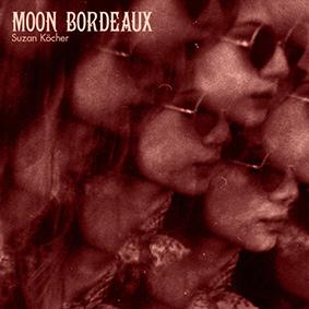 """Auf Unique Records erscheint das Albumdebüt """"Moon Bordeaux"""" der Baroque-Folk-Sängerin Suzan Köcher"""