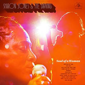 """Unter dem Titel """"Soul Of A Woman"""" erscheint das letzte Studioalbum von der verstorbenen Sharon Jones und den Dap-Kings"""