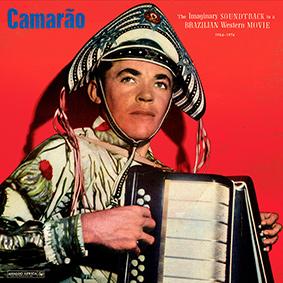 Camarão – the imaginary soundtrack to a Brazilian Western Movie 1964 – 1974
