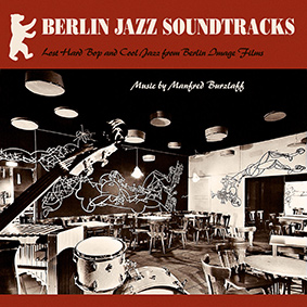Previously unknown hard bop and cool jazz by composer, vibraphonist and pianist Manfred Burzlaff (1932-2015)