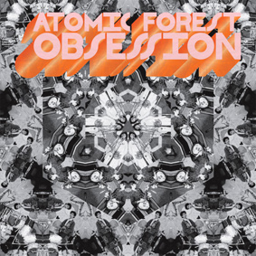Atomic Forest – Obsession '77 (Now Again)