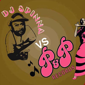 """DJ Spinna and Five Day Weekend present """"DJ Spinna vs. P&P Records"""" …"""